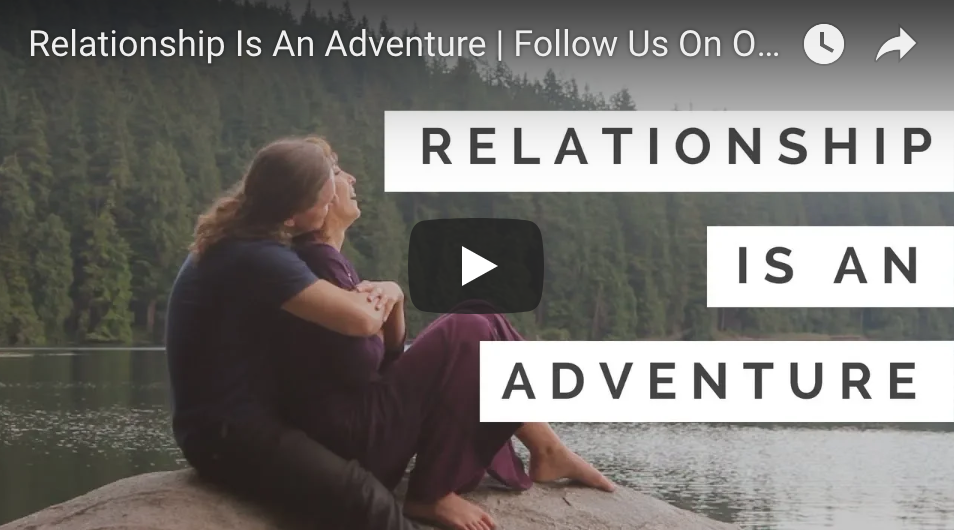 Relationship Is An Adventure!